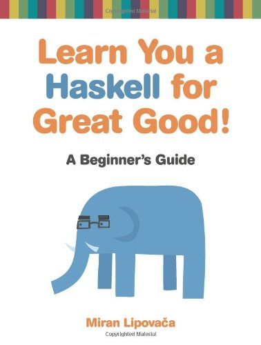 Cover: Learn You a Haskell for Great Good!: A Beginner's Guide