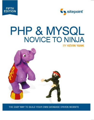 Cover: PHP & MySQL: Novice to Ninja, 5th. Edition (Build Your Own Database Driven Website Using PHP & MySQL)