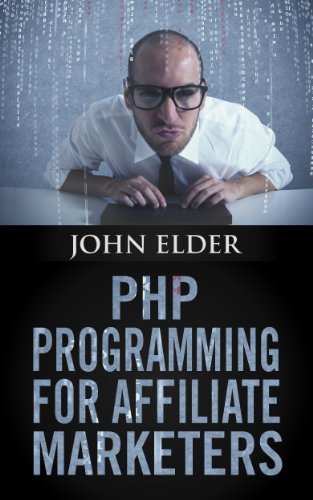 Cover: PHP Programming For Affiliate Marketers