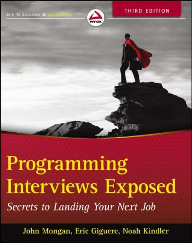 Cover: Programming Interviews Exposed: Secrets to Landing Your Next Job