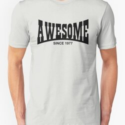 Awesome since 1977 - 40th Birthday/Anniversary Black Text Design