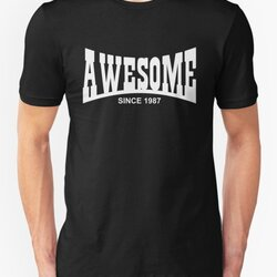 Awesome since 1987 - 30th Birthday/Anniversary White Text Design