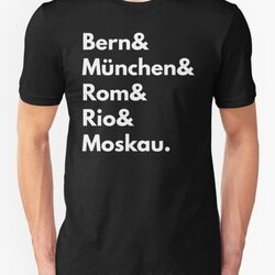Bern München Rom Rio Moskau - Germany Football Fan T-Shirt