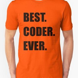 BEST. CODER. EVER. Programmer Humor