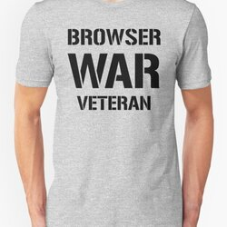 BROWSER WAR VETERAN - Black Text Design for Web Developers