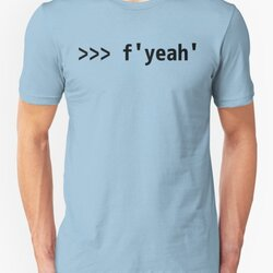 Funny Python Shell Code Design F-string >>> f'yeah'