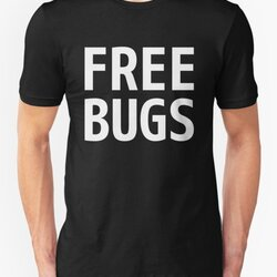 Free Bugs - What you get from a programmer - White Text Design