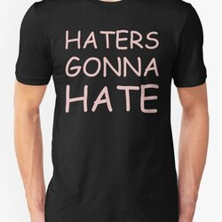 Haters Gonna Hate - Provocative Design in Comic Sans Font