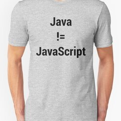 Java not equals JavaScript Bugged Programmer Design - Black Text