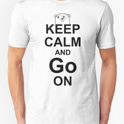 KEEP CALM AND Go ON - Black on White Design for Go Programmers