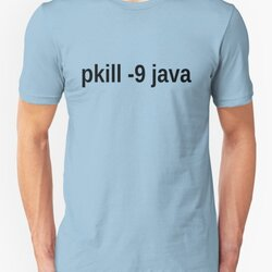 Speed up your computer: pkill -9 java • Programmer Humor