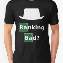 Ranking Bad? White Hat SEO - Parody Design for Online Marketers