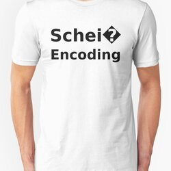 Schei� Encoding - Programmer Humor Printed in a Black Font