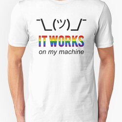 It works on my machine - Rainbow LGBT Pride Developer Design B