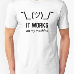 It Works On My Machine Funny Programmer Design Black