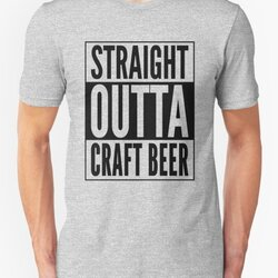 Straight Outta Craft Beer - Black Text Beer Drinker Design