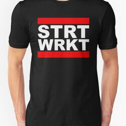 STRT WRKT Cool Design For Fit People Doing Street Workout