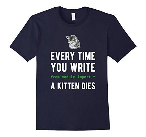 Every time you import a kitten dies Python Developer Shirt Navy
