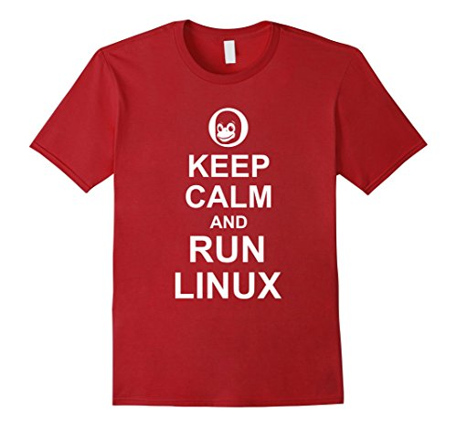 Keep Calm and Run Linux - Funny Computer Geek T-Shirt Cranberry